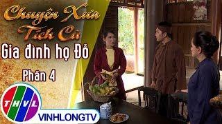 THVL |Gia đình họ Đỗ 4[3]: Giữa hai người con, bà Đỗ không biết chọn ai để giữ vẹn lời hứa với chồng