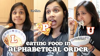 i ate my food in ALPHABETICAL ORDER for 24 hours | clickfortaz