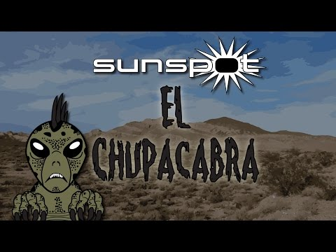 Sunspot - El Chupacabra Lyrics Video
