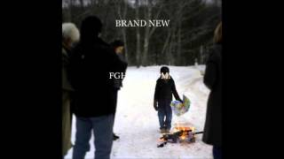 Brand New - Batallions (The Edge Takes Over For Vin / Untitled 9)