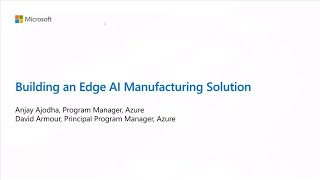 Peek Behind the Curtain: Building an Edge AI Manufacturing Solution | BOD131