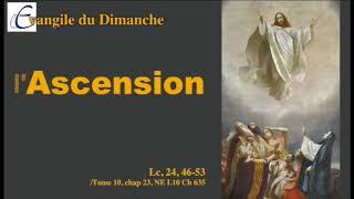 Evangile du Dimanche - L'ascension selon Maria Valtorta