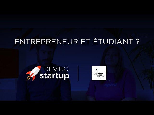 Devinci Startup : étudiants ET entrepreneurs !