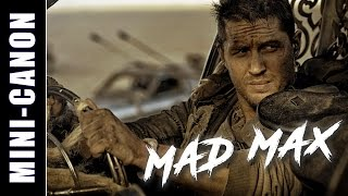 Mini-Canon: Mad Max