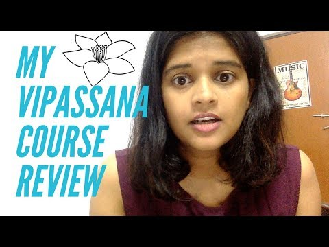 Vipassana Meditation: Course review, My experience and what is involved (in Hindi) विपस्सना
