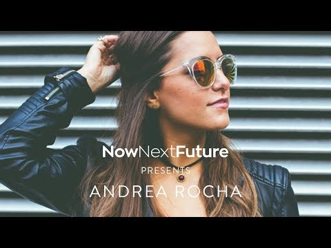 NowNextFuture - Andrea Rocha