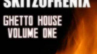 Download SKITZOFRENIX - GHETTO HOUSE MP3 song and Music Video