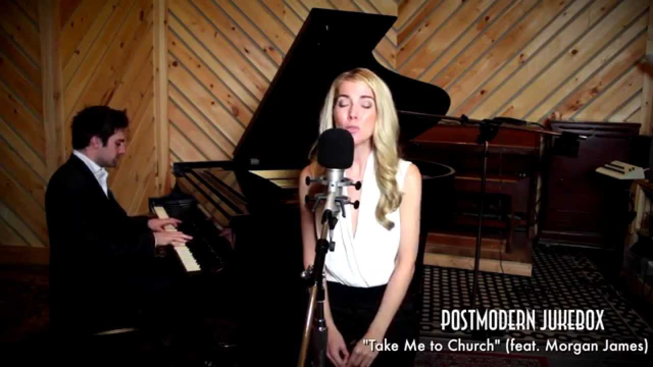 Take Me To Church   Piano   Vocal Hozier Cover ft  Morgan James     Take Me To Church   Piano   Vocal Hozier Cover ft  Morgan James   YouTube
