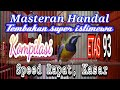 Cucak Cungkok Etas 93 Full Ngebren Nembak Mastering(.mp3 .mp4) Mp3 - Mp4 Download
