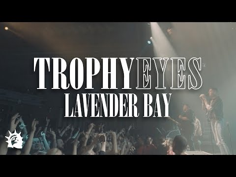 Trophy Eyes – Lavender Bay