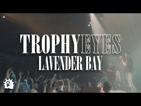 Trophy Eyes – Lavender Bay