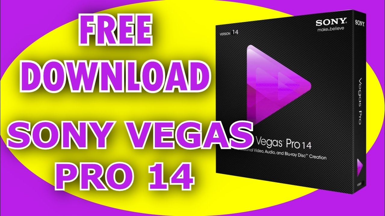 Sony vegas pro 14 download free full version 2017 for windows 7/8.