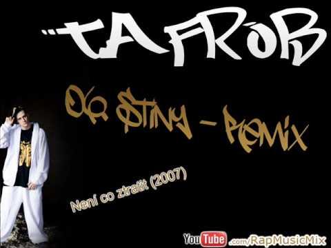 Tafrob   Stíny remix Není co ztratit 07