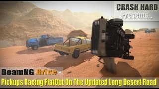 BeamNG Drive - Pickups Racing FlatOut On The Updated Long Desert Road