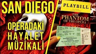 Operadaki Hayalet Müzikali | SAN DIEGO 6. Bölüm | Gezi Günlükleri 6