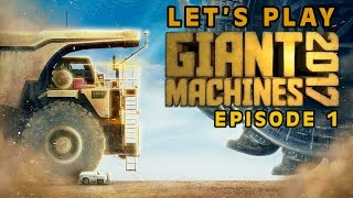 Let's Play GIANT MACHINES 2017 | Episode 1