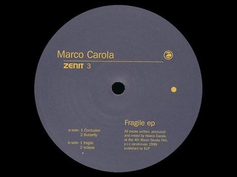 Marco Carola - Fragile