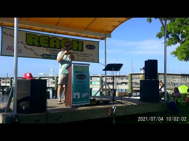 REACH Community Church Sunday Service 07-04-2021