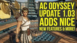 Assassin's Creed Odyssey Update 1.03 Adds Nice NEW FEATURES & More News (AC Odyssey Update 1.03) thumbnail