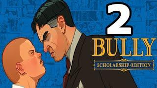 Bully: Scholarship Edition Walkthrough Part 2 - No Commentary Playthrough (PC)