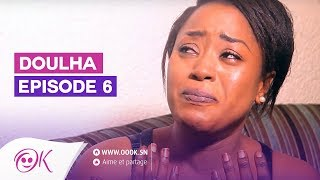 DOULHA EPISODE 6