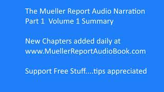 Mueller Report Audio Narration #1  Summary of Volume 1