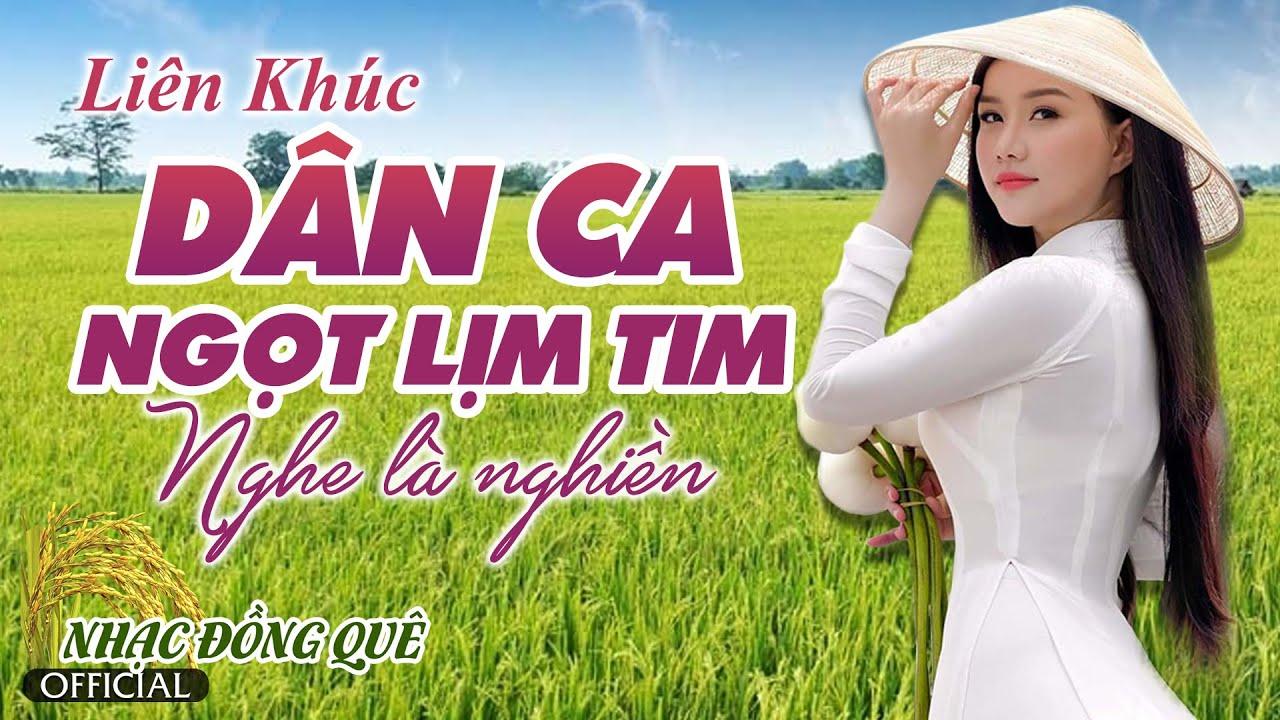 LK Dân Ca Ngọt Lim Tim Nghe Là Nghiền | Nhạc Dân Ca Miền Tây 2021, Nhạc Trữ Tình Quê Hương Miền Tây