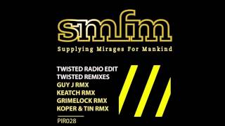 Smfm - Twisted (Guy J Remix) [Push It Records]