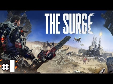 The Surge - Let's Play #1 [FR]