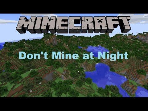 Don't Mine At Night (Minecraft Parody)