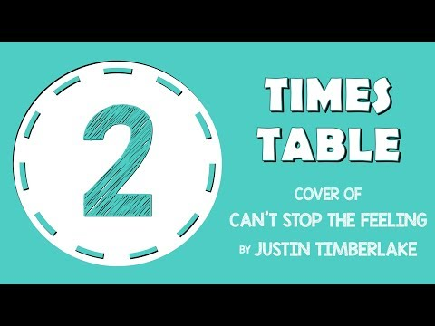2 Times Table Song  of Can't Stop The Feeling!  Justin Timberlake