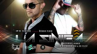 Ñengo Flow Ft. JP El Sinico - La Sinica (Official Remix2012)