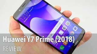 Huawei Y7 Prime (2018) In-Depth Review (FullView Screen Budget Phone)