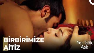 Yer gök aşk öpüşme sahneleri