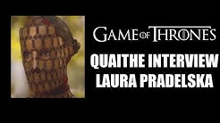 Game of Thrones Quaithe Interview - Laura Pradelska