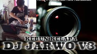 Gambar cover DJ JARWO V3™NONSTOP HARD KILLER FUNGKY MEDAN 2017[From.Tanjung Balai]