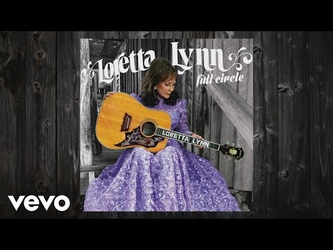 Loretta Lynn - Full Circle (Album Trailer)