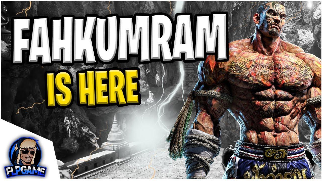 Tekken 7 Official Fahkumram Release Date Trailer Gameplay