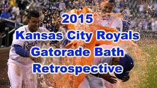 Kansas City Royals -- 2015 Season in Gatorade Baths