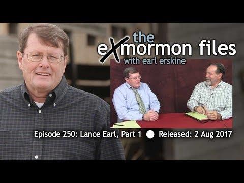 Ex Mormon Files - 250 - Lance Earl Part 1