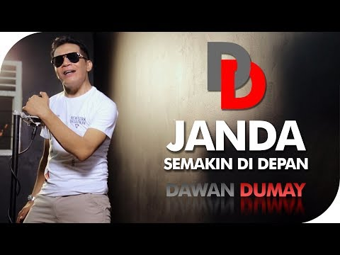 Janda Semakin Didepan - Dawan Dumay [OFFICIAL]