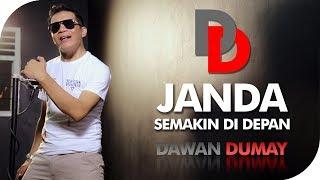 Download Video Janda Semakin Didepan - Dawan Dumay [OFFICIAL] MP3 3GP MP4