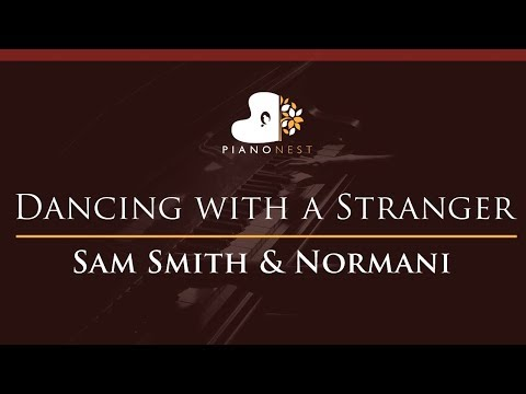 Sam Smith & Normani - Dancing With A Stranger - HIGHER Key (Piano Karaoke / Sing Along)