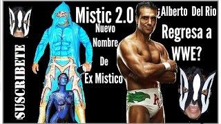 Myzteziz Ahora Es MISTIC 2.0 ¿Alberto Del Rio Regresa A WWE? [ProduccionesLuchaVlogs]
