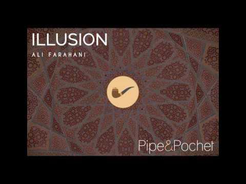 Ali Farahani - Illusion - PAP001 - Pipe & Pochet [Free Download]