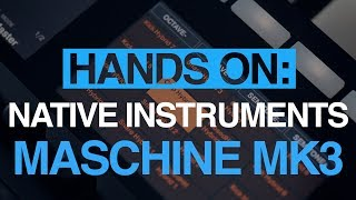 Native Instruments Maschine mk3 - hands-on