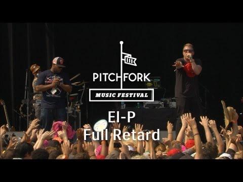 """El-P - """"Full Retard"""" - Pitchfork Music Festival 2013"""