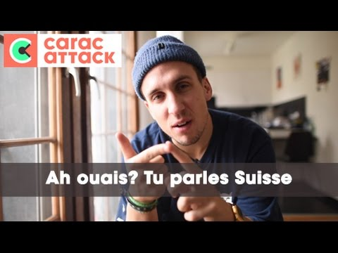 Ah ouais? Tu parles Suisse? - Carac Attack