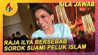 Raja Ilya Bersebab Sorok Suami Peluk Islam | Melodi (2019)