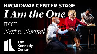 Broadway Center Stage: I Am the One from Next to Normal | The Kennedy Center